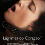 TheLifeErotic – Cast Anna Rose & Tess B – Lagrimas Do Coracao 2 (2016)