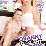 Granny Fucked My Boyfriend 3 – Ria, Jesica, Rose, Yahra