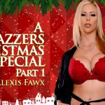 Brazzers – ZZSeries presents Alexis Fawx in A Brazzers Christmas Special: Part 1 – 18.12.2016