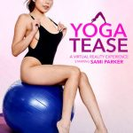 NaughtyAmerica – Virtual Reality Porn presents Porn stars: Sami Parker , Ryan Driller in Yoga Tease – 06.02.2017