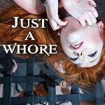 InfernalRestraints presents Lauren Phillips in Just a Whore