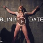Kink – SexAndSubmission presents Lily LaBeau in Blind Date – 31.03.2017