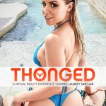 NaughtyAmerica – Virtual Reality Porn presents Porn stars: Aubrey Sinclair, Seth Gamble in Thonged – 01.05.2017
