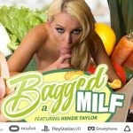 Milfvr presents Kenzie Taylor in Bagged a MILF – 08.06.2017