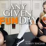 Wankzvr presents Aubrey Sinclair in Any Given Funday – 27.06.2017