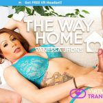 Virtualrealtrans presents Vanessa Jhons in The way home – 23.07.2017