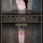 HardTied presents Lydia Black in Neck Tied – 19.07.2017