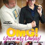 OMG! You are My Daddy! – Akira Shell, Stefania Mafra, Zara Ryan