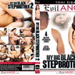 My Big Black Stepbrother #2 – Amara Romani, Karlee Grey, Lily Jordan, Nikki Knightly, Isiah Maxwell, Moe The Monster Johnson, Prince Yahshua, Slimpoke