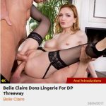 Private – AnalIntroductions presents Belle Claire Dons Lingerie For DP Threeway – 04.08.2017