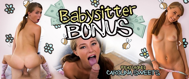 1_Wankzvr_presents_Carolina_Sweets_in_Babysitter_Bonus_-_05.09.2017.jpg
