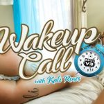 Wankzvr presents Kali Roses in Wake Up Call – 12.09.2017