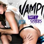 GirlsWay presents Abigail Mac & Shyla Jennings in VAMPIRES: Part 2: Sisters – 28.09.2017