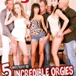 5 Incredible Orgies Vol. 3 (Full Movie)