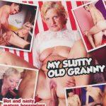 My Slutty Old Granny