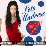 GroobyVR presents Annabelle Lane in Lets Undress!