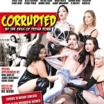 Corrupted By The Evils Of Fetish Porn (Chanel Preston,Nina Hartley,Mona Wales,Aiden Starr,Kasey Warner,Charlotte Sartre,Helena Locke,Bella Bathory,Cybill Troy,Hannah Hunt/2017)