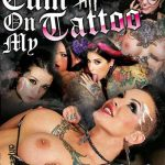 Cum On My Tattoo 5 (Burning Angel Entertainment)