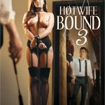 Hotwife Bound 3 (2017/New Sensations/Full Movie)