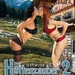 Sexpension Hüttenzauber 2 (2017/Full Movie)