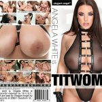 Angela White Is Titwoman – Angela White, Alexis Texas, Prince Yahshua, James Deen, Isiah Maxwell, Markus Dupree