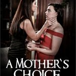 A Mother's Choice (2017)