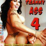 Jasmine Jewels,Carmen Cruz,Meelywah Weelyows,Sammy Mancini In Bang My Tranny Ass 4
