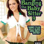 White Ghetto Presents Tammy Tyler, Kelly Klass, Amia Miley, Britney In Caught Banging The Baby Sitter 9