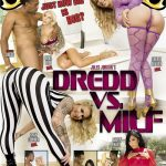 Dredd Vs. MILF (Jules Jordan Video/2017)