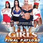 Fly Girls: Final Payload (Digital Playground/2017)