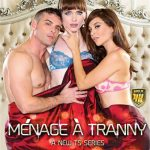 Leigh Raven,Nikki Hearts,Lisey Sweet,Kacie Castle,Natalie Mars,Casey Kisses,Jenny Flowers,Lance Hart In Menage A Tranny (2017)