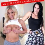 Pure XXX Films Presents Amber Dean,Kimmie Fox,Princess Paris In My Stepsister Craves My Cock (2017)