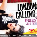 Virtualrealporn presents Henessy in London Calling – 20.11.2017