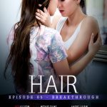 SexArt presents Emylia Argan & Taylor Sands in Hair Episode 5 – Breakthrough – 08.12.2017