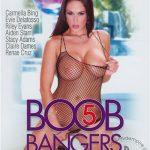 Boob Bangers 5 (Evil Angel)
