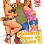 Mommy, You & Me Make 3 Vol. 3 (Full Movie/Devil's Film)