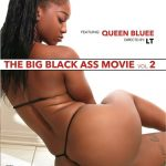 The Big Black Ass Movie 2 (2017/Full Movie)