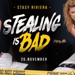 Realitylovers presents Stasy Riviera in Stealing Is Bad – POV – 26.11.2017