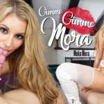 Wankzvr presents Moka Mora in Gimme Gimme Mora – 23.01.2018