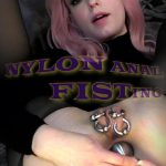 Sensualpain presents Abigail Dupree in Nylon Anal Fisting – 07.01.2018