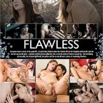 Anna Bell Peaks, Chad Alva, Ella Nova, Hank Hoffman, India Summer – Flawless (2018/Full Movie)