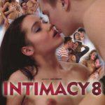Ani Black Fox, Barbi, Esperanse, Leona, Max Jerkoff, Tara Gold – Intimacy 8 (Full Movie)