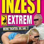 Inzest Extrem Meine Tochter die Sau (German/ Full Movie)