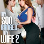My Son Banged My Wife 2 (2017/Full Movie)
