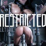 InfernalRestraints presents Lily Lane – Restricted – 23.02.2018