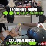 Mydirtyhobby presents Lara-CumKitten – Leggings Bitch im Hauptbahnhof – XXXL Prallarsch – LEGGINGS BITCH in the main station XXXL bounce ass extremely splashed – 25.02.2018