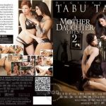 A Mother Daughter Thing 2 – Aidra Fox, Bonnie Rotten, Cherie Deville, India Summer, Jacky St. James, Jenna J. Ross, Karla Kush, Nikki Daniels, Scott Taylor, Veronica Avluv (Full Movie)