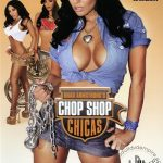 Chop Shop Chicas (Full Movie)