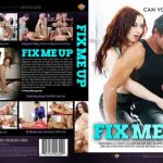 Fix Me Up – Barrett Blade, Cali Carter, Cherie Deville, Derrick Pierc,e Eric Masterson, Jessica Ryan, Katya Rodriguez, Logan Long, Marco Ducati, Quinn Wilde, Tommy Gunn (2018/Full Movie)