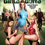 Girls With Guns – Alyssia Kent, Giselle Palmer, Kenzie Reeves, Tina Kay(2018/Full Movie)